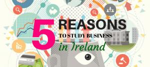 5 REASONS TO STUDY BUSINESS IRELAND