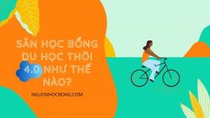 San hoc bong du hoc thoi 4.0 nhu the nao