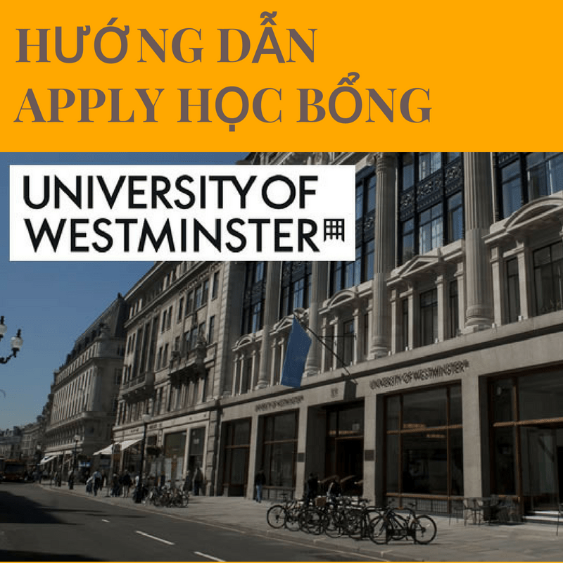 huong-dan-apply-hoc-bong-truong-westminster